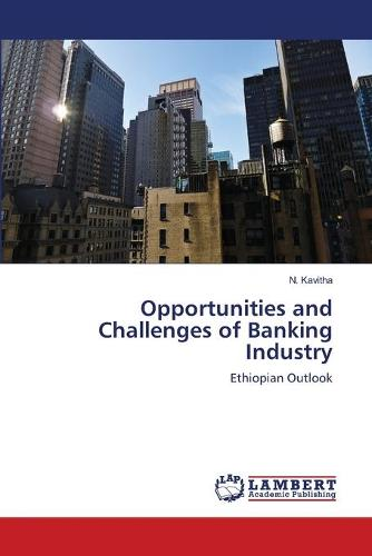 Opportunities and Challenges of Banking Industry (Paperback)