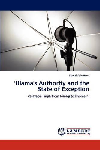 'Ulama's Authority and the State of Exception (Paperback)