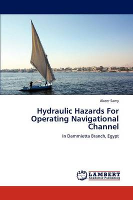 Hydraulic Hazards for Operating Navigational Channel (Paperback)