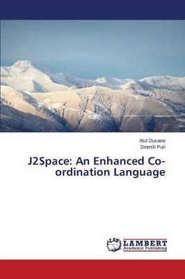 J2space: An Enhanced Co-Ordination Language (Paperback)