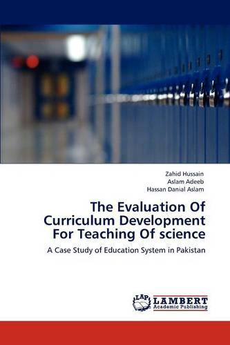 The Evaluation of Curriculum Development for Teaching of Science (Paperback)