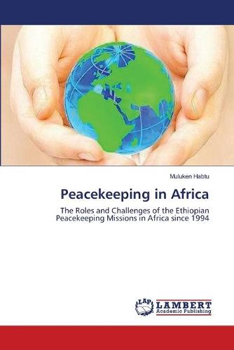 Peacekeeping in Africa (Paperback)