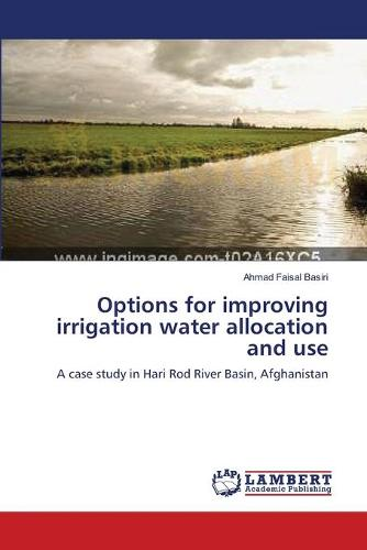 Options for Improving Irrigation Water Allocation and Use (Paperback)