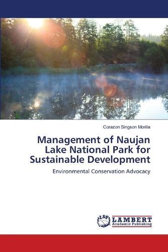Management of Naujan Lake National Park for Sustainable Development (Paperback)