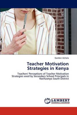 Teacher Motivation Strategies in Kenya (Paperback)