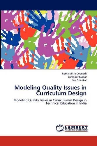 Modeling Quality Issues in Curriculum Design (Paperback)