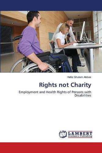 Rights Not Charity (Paperback)