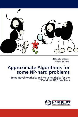 Approximate Algorithms for Some NP-Hard Problems (Paperback)