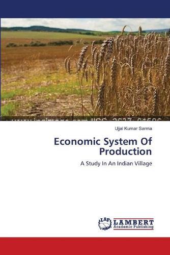 Economic System of Production (Paperback)