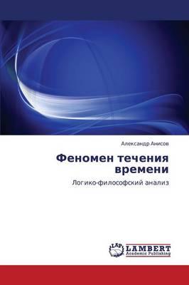 Fenomen Techeniya Vremeni (Paperback)