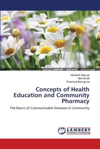 Concepts of Health Education and Community Pharmacy (Paperback)