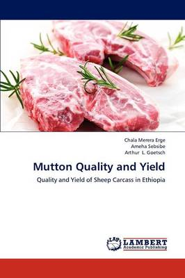 Mutton Quality and Yield (Paperback)