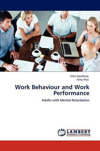 Work Behaviour and Work Performance (Paperback)