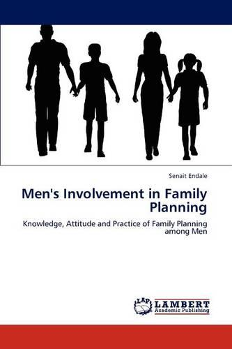 Men's Involvement in Family Planning (Paperback)
