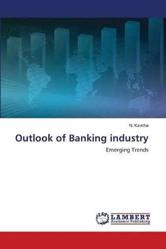 Outlook of Banking Industry (Paperback)