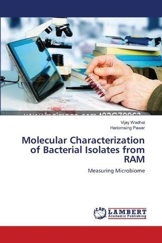 Molecular Characterization of Bacterial Isolates from RAM (Paperback)