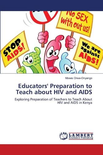 Educators' Preparation to Teach about HIV and AIDS (Paperback)