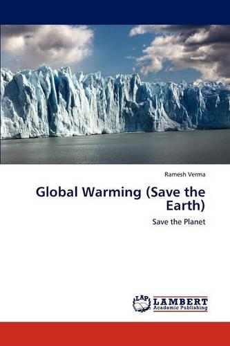 Global Warming (Save the Earth) (Paperback)