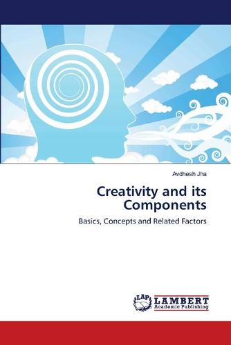 Creativity and Its Components (Paperback)