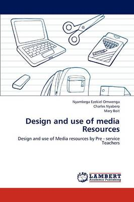 Design and Use of Media Resources (Paperback)