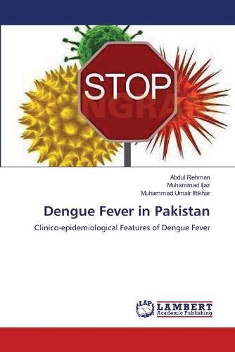 Dengue Fever in Pakistan (Paperback)