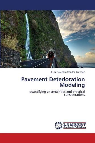 Pavement Deterioration Modeling (Paperback)