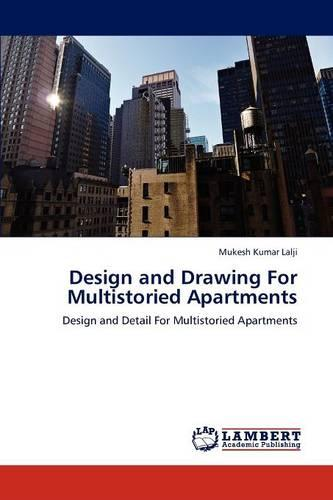 Design and Drawing for Multistoried Apartments (Paperback)