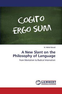 A New Slant on the Philosophy of Language (Paperback)