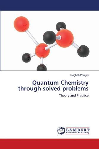 Quantum Chemistry Through Solved Problems (Paperback)