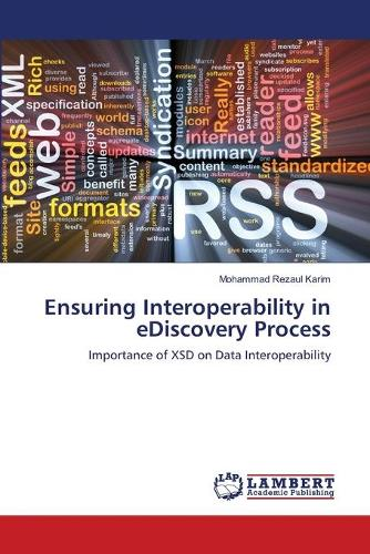 Ensuring Interoperability in Ediscovery Process (Paperback)