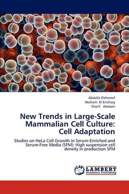 New Trends in Large-Scale Mammalian Cell Culture: Cell Adaptation (Paperback)