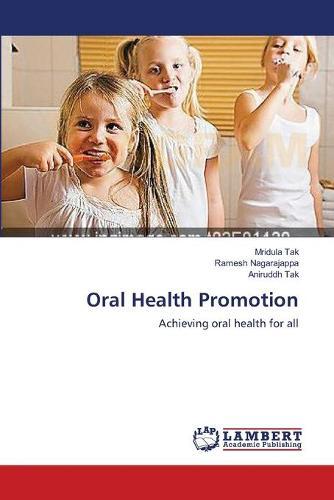 Oral Health Promotion (Paperback)