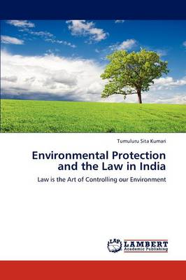 Environmental Protection and the Law in India (Paperback)