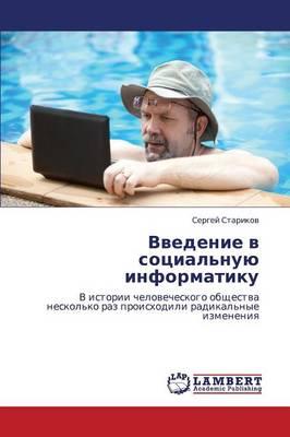 Vvedenie V Sotsial'nuyu Informatiku (Paperback)