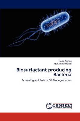 Biosurfactant Producing Bacteria (Paperback)