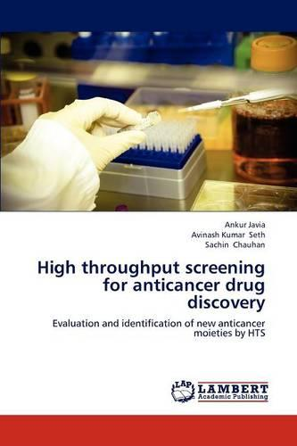 High Throughput Screening for Anticancer Drug Discovery (Paperback)