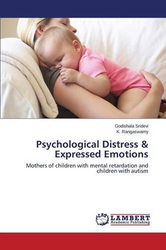 Psychological Distress & Expressed Emotions (Paperback)