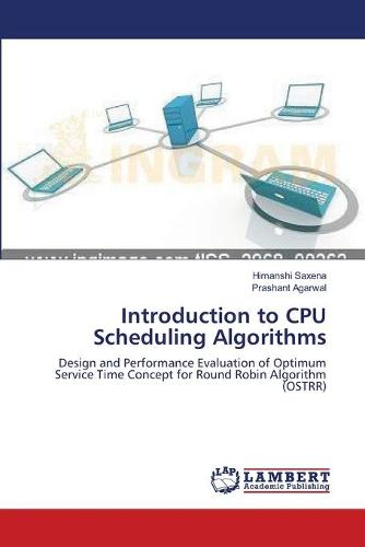 Introduction to CPU Scheduling Algorithms (Paperback)