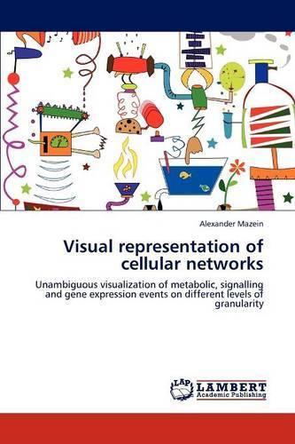 Visual Representation of Cellular Networks (Paperback)