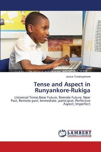 Tense and Aspect in Runyankore-Rukiga (Paperback)