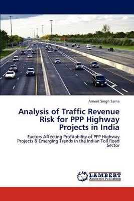 Analysis of Traffic Revenue Risk for PPP Highway Projects in India (Paperback)