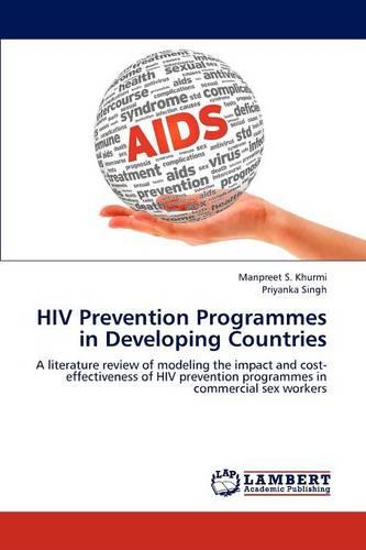 HIV Prevention Programmes in Developing Countries (Paperback)