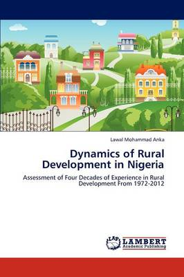 Dynamics of Rural Development in Nigeria (Paperback)