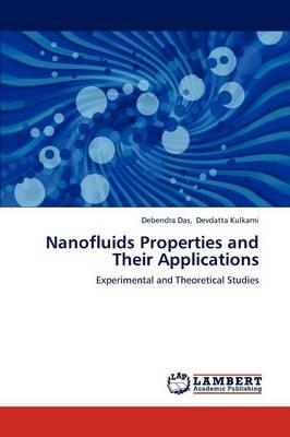 Nanofluids Properties and Their Applications (Paperback)
