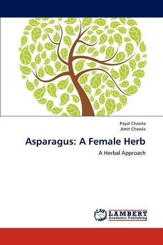 Asparagus: A Female Herb (Paperback)