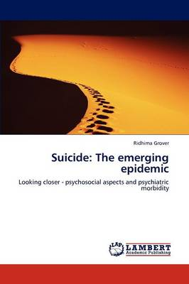 Suicide: The Emerging Epidemic (Paperback)