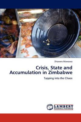 Crisis, State and Accumulation in Zimbabwe (Paperback)