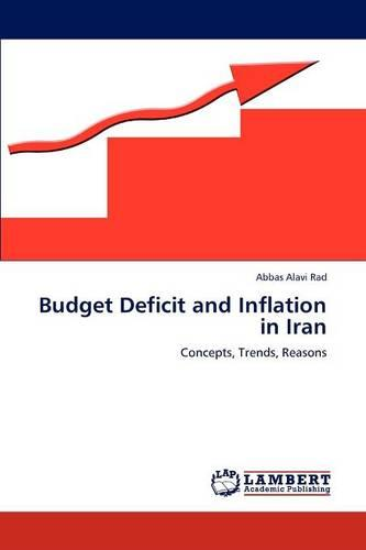 Budget Deficit and Inflation in Iran (Paperback)