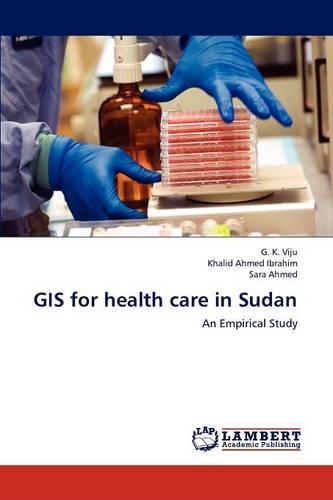 GIS for Health Care in Sudan (Paperback)