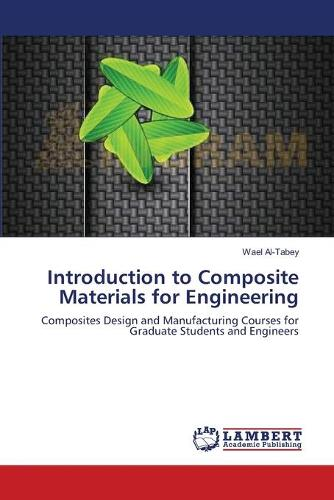 Introduction to Composite Materials for Engineering (Paperback)